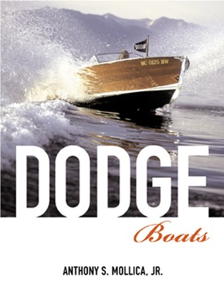 Dodge Boats  by  Anthony Mollica Jr.