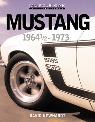Mustang 1964 1/2 - 1973 David Newhardt