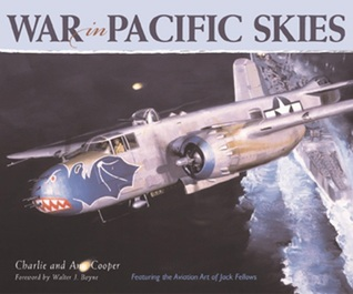War in Pacific Skies  by  Charlie Cooper