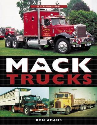 Mack Trucks Ron Adams