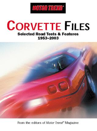 Motor Trend: Corvette Files  by  Primedia