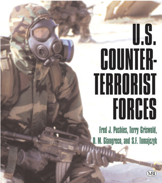 U. S. Counter-Terrorist Forces  by  Fred J. Pushies
