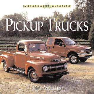 Pickup Trucks Mike Mueller