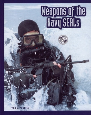 Weapons of the Navy Seals Fred Pushies