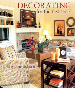 Decorating for the first time® Eileen Cannon Paulin