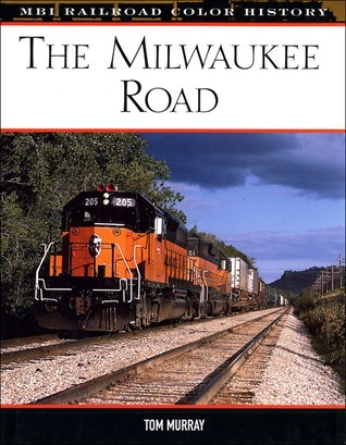 The Milwaukee Road Tom Murray