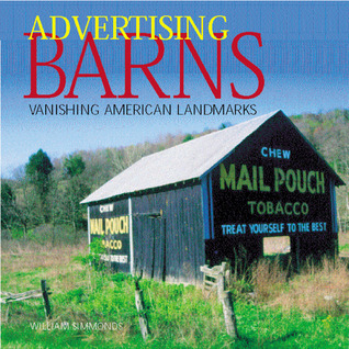 Advertising Barns  by  William Simmonds