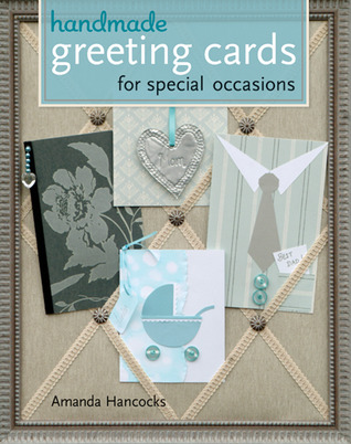Handmade Greeting Cards for Special Occasions  by  Amanda Hancocks