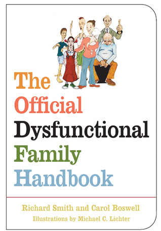 Official Dysfunctional Family Handbook  by  Richard Smith