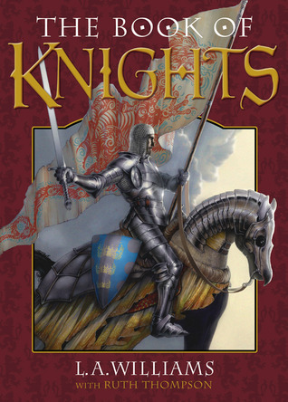 The Book of Knights L.A. Williams