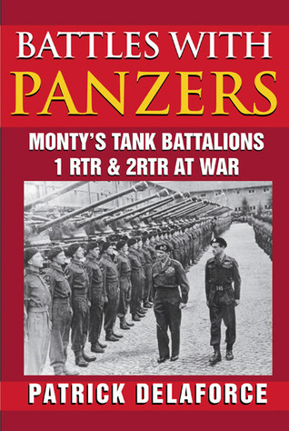 Battles with Panzers  by  Patrick Delaforce