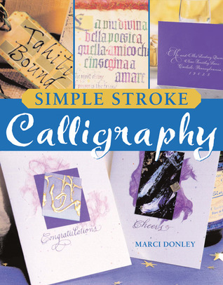 Simple Stroke Calligraphy Marci Donley