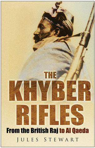 The Khyber Rifles Jules Stewart