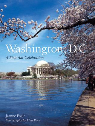 A Neighborhood Guide to Washington, D.C.s Hidden History  by  Jeanne Fogle