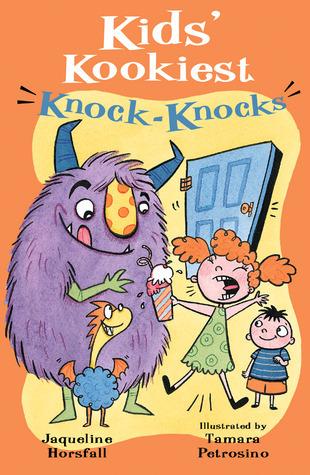 Kids Kookiest Knock-Knocks Jacqueline Horsfall