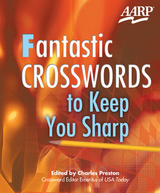 Fantastic Crosswords to Keep You Sharp Charles Preston