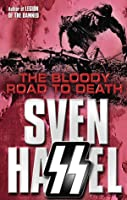 the bloody road to dead Sven Hassel