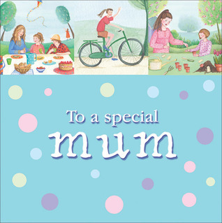To a Special Mum Amy Boucher Pye