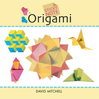 Sticky Note Origami  by  David  Mitchell