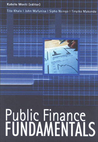Public Finance Fundamentals  by  Kabelo Moeti