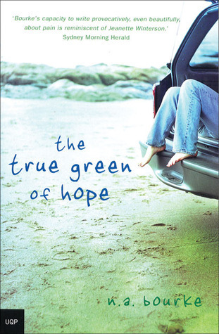 The True Green of Hope  by  Nicole A. Bourke