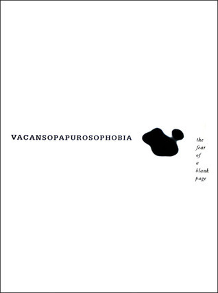 Vacansopapurosophobia: The Fear of a Blank Page  by  826 Valencia