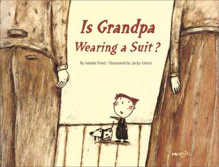 Is Grandpa Wearing a Suit? Amelie Fried