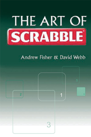 The Art of Scrabble  by  Andrew Fisher