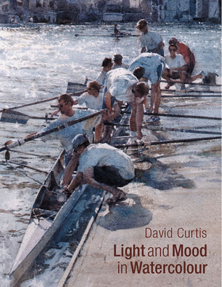 David Curtis: Light and Mood in Watercolor David Curtis
