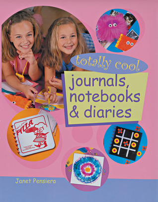 Totally Cool Journals, Notebooks & Diaries Janet Pensiero