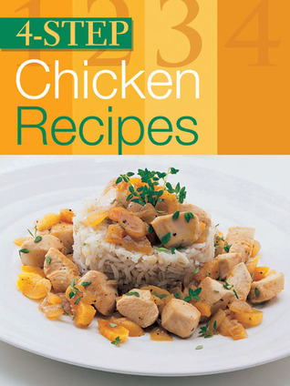 4-Step Chicken Recipes Total Publishing