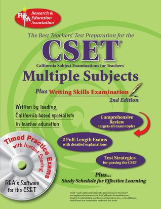 Calif. CSET: Multiple Subjects/Writing w/CD (REA): 2nd Edition Michelle DenBeste