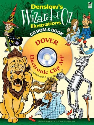 Denslows Wizard of Oz Illustrations CD-ROM and Book Ted Menten