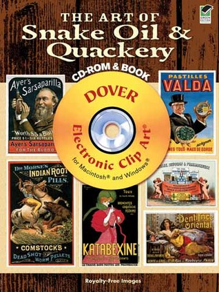 The Art of Snake Oil & Quackery CD-ROM and Book Carol Belanger-Grafton
