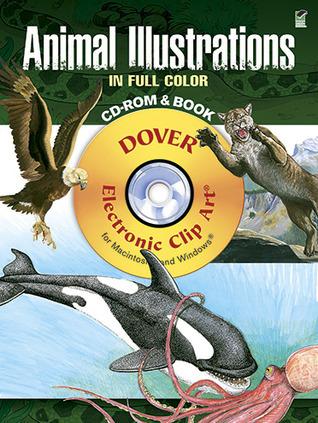 Animal Illustrations in Full Color CD-ROM and Book Carol Belanger-Grafton