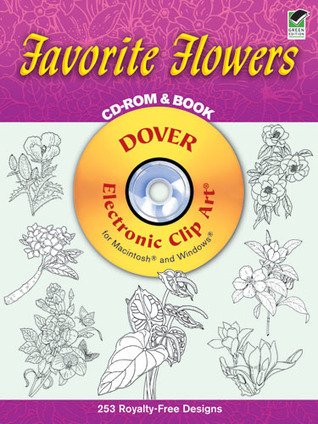 Favorite Flowers CD-ROM and Book Dover Publications Inc.