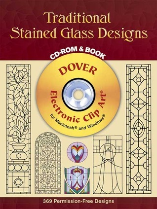 Traditional Stained Glass Designs CD-ROM and Book Dover Publications Inc.