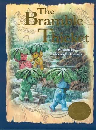 The Bramble Thicket  by  Deborah E. Thomas