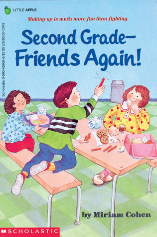 Second Grade Friends Again  by  Miriam Cohen