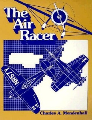 The Air Racer  by  Charles A. Mendenhall