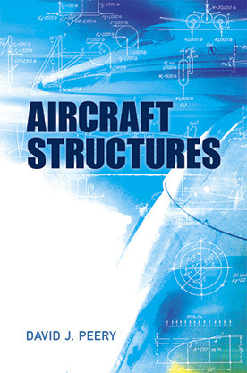 Aircraft Structures David J. Peery