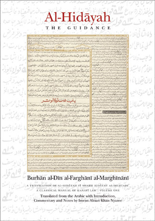 The Hedaya, or Guide: A Commentary on the Mussulman Laws  by  Burhan al-Din al-Farghani al-Marghinani
