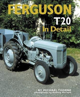 Ferguson T20 In Detail  by  Michael Thorne