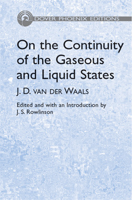 On the Continuity of the Gaseous and Liquid States J.D. van der Waals