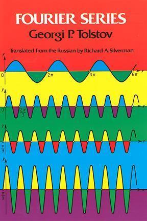 Fourier Series  by  Georgi P. Tolstov