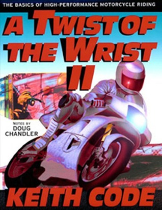 Twist of the Wrist Keith Code
