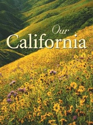 Our California  by  Voyageur Press