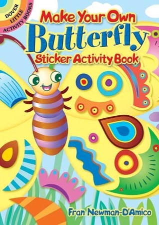 STICKERS:   Make Your Own Butterfly Sticker Activity Book NOT A BOOK