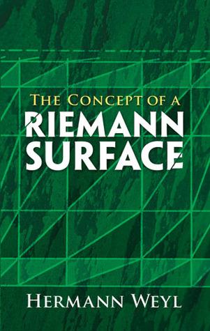 The Concept of a Riemann Surface Hermann Weyl