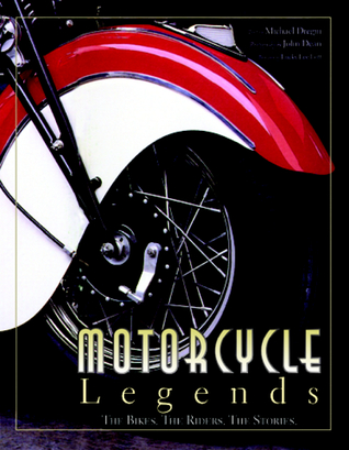 Motorcycle Legends  by  Michael J. Dregni